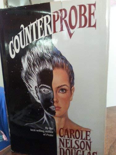 COUNTERPROBE: Douglas, Carole Nelson.