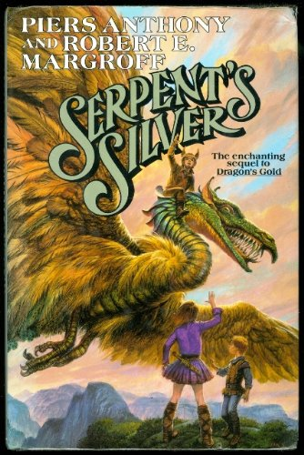 9780312931032: Serpent's Silver