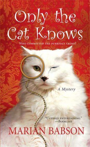 9780312931513: Only the Cat Knows (Marian Babson Mysteries)