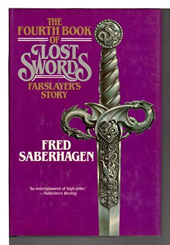 9780312931704: Fourth Book of Lost Swords: Farslayer's Story