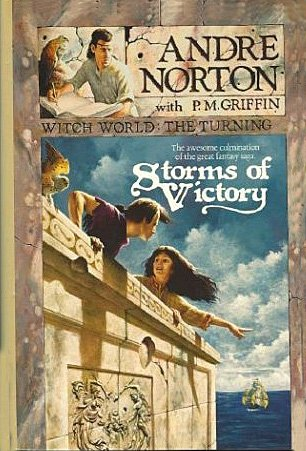 Storms of Victory. Witch World: The Turning, Book 1: Norton, Andre written with P. M. Griffin