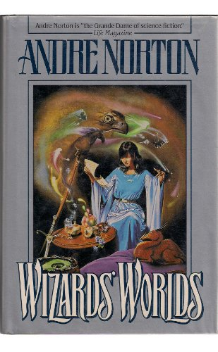 Wizards' Worlds (Tor Fantasy) (0312931913) by Andre Norton