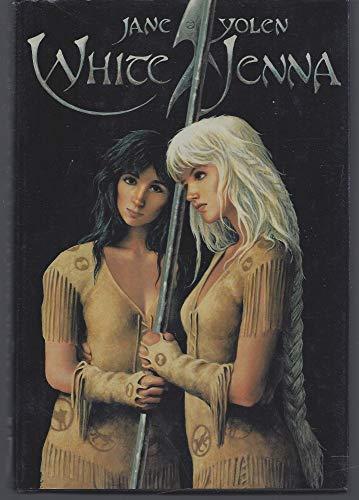 White Jenna (9780312931957) by Yolen, Jane