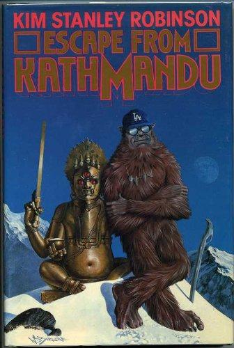 ESCAPE FROM KATHMANDU: Robinson, Kim Stanley.