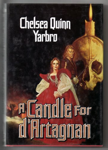 A Candle for d'Artagnan (SIGNED): Yarbro, Chelsea Quinn