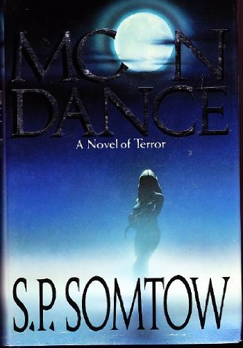 MOON DANCE.: SOMTOW, S. P.