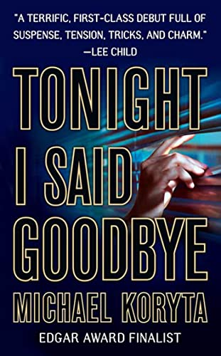 9780312932091: Tonight I Said Goodbye (Lincoln Perry)