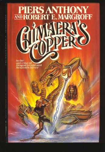 Chimaera's Copper (TOR fantasy): Anthony, Piers and Margroff, Robert E