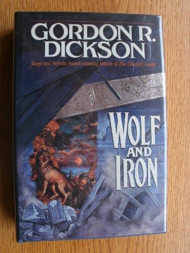 Wolf and Iron: Dickson, Gordon R.