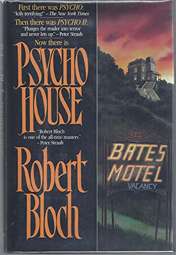PSYCHO HOUSE: Bloch, Robert.
