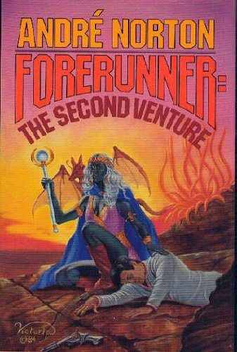 FORERUNNER: THE SECOND VENTURE: Norton, Andre.