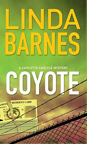 9780312932633: Coyote (Carlotta Carlyle Mystery)