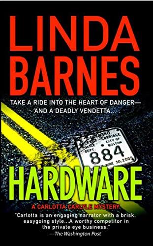 9780312932657: Hardware (Carlotta Carlyle Mysteries)