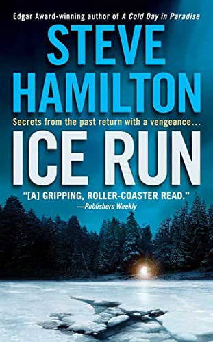 9780312932961: Ice Run: An Alex McKnight Novel (Alex McKnight Novels)