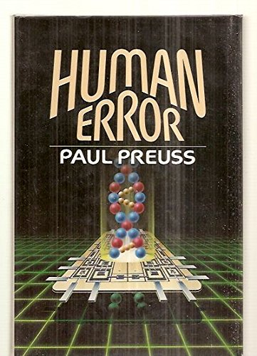 Human Error (0312933320) by Paul Preuss