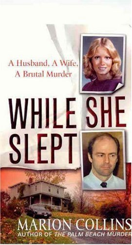 9780312933968: While She Slept: A Husband, a Wife, a Brutal Murder (St. Martin's True Crime Library)