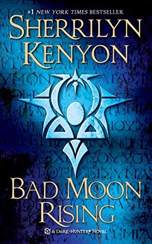 9780312934361: Bad Moon Rising: A Dark-Hunter Novel (Dark-Hunter Novels)
