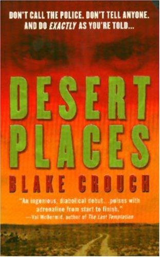 9780312934781: Desert Places: A Novel of Terror