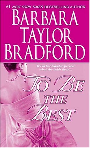 9780312935610: To Be the Best (Harte Family Saga)