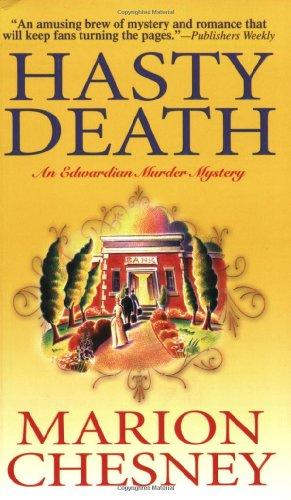 9780312936167: Hasty Death: An Edwardian Murder Mystery (Edwardian Murder Mysteries)