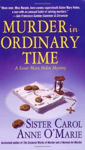 9780312936181: Murder in Ordinary Time: A Sister Mary Helen Mystery (Sister Mary Helen Mysteries)
