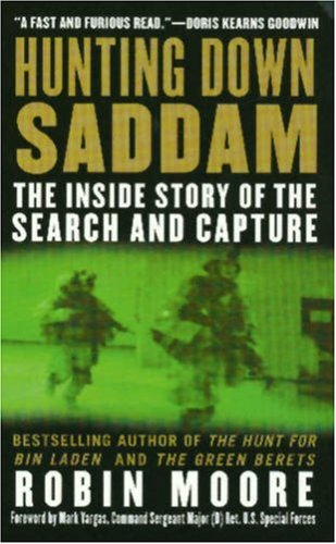 9780312936679: Hunting Down Saddam: The Inside Story of the Search and Capture