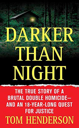 9780312936761: Darker Than Night: The True Story of a Brutal Double Homicide and an 18-Year Long Quest for Justice (St. Martin's True Crime Library)