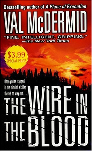 9780312936921: The Wire in the Blood