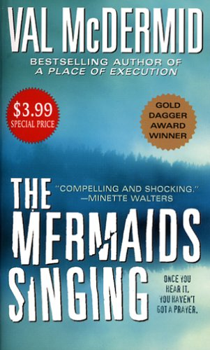 The Mermaids Singing (Dr. Tony Hill and: McDermid, Val