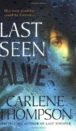 9780312937317: Last Seen Alive