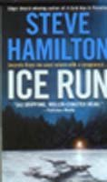 9780312937515: Ice Run: An Alex McKnight Novel