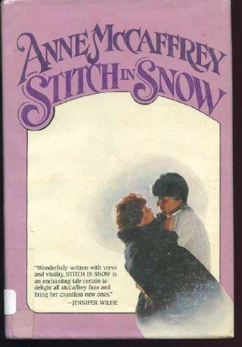 Stitch in Snow: McCaffrey, Anne