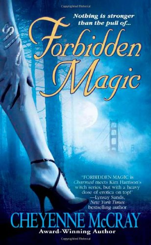 9780312937614: Forbidden Magic (Magic Series, Book 1)