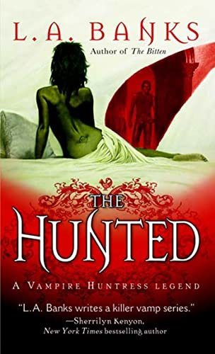 The Hunted (Vampire Huntress Legends)