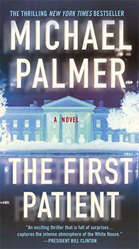 9780312937751: The First Patient: A Novel