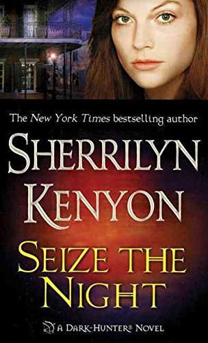 9780312937966: [(Seize the Night)] [by: Sherrilyn Kenyon]