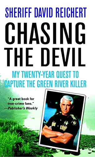 9780312938192: Chasing the Devil: My Twenty-Year Quest to Capture the Green River Killer