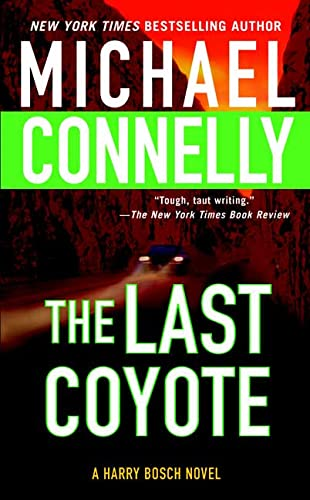 9780312938642: The Last Coyote (Harry Bosch)