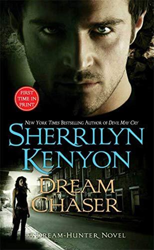 Dream Chaser (A Dream-Hunter Novel, Book 3): Sherrilyn Kenyon