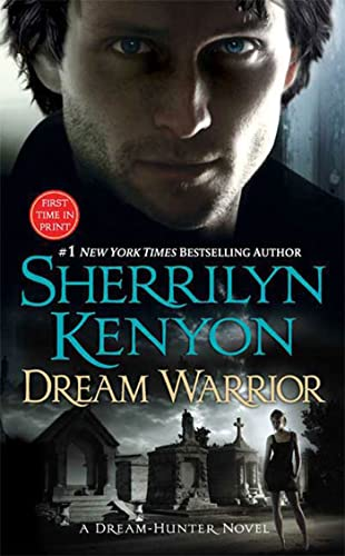 Dream Warrior (Dark-hunters: Dream-hunters, Band 4)