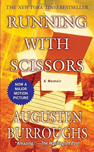 9780312938857: Running with Scissors: A Memoir