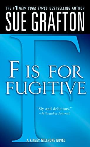"9780312939045: ""F"" is for Fugitive: A Kinsey Millhone Mystery (Kinsey Millhone Alphabet Mysteries, 6)"