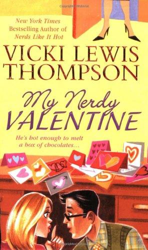 9780312939090: My Nerdy Valentine