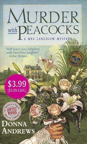 9780312939564: Murder With Peacocks (A Meg Langslow Mystery)