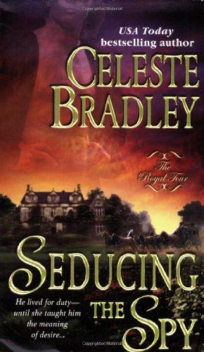 9780312939670: Seducing the Spy (Royal Four, Book 4)