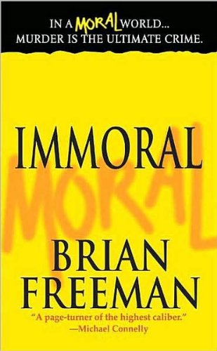9780312939724: Immoral