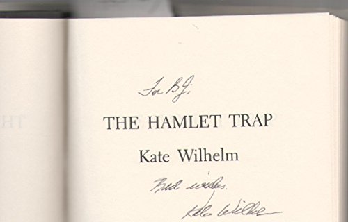 The Hamlet Trap: Wilhelm, Kate