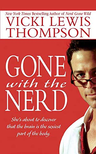 9780312940225: Gone With the Nerd