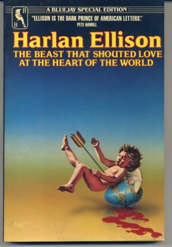 The Beast That Shouted Love at the Heart of the World: Ellison, Harlan