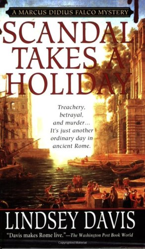 9780312940409: Scandal Takes a Holiday (Marcus Didius Falco Mysteries)